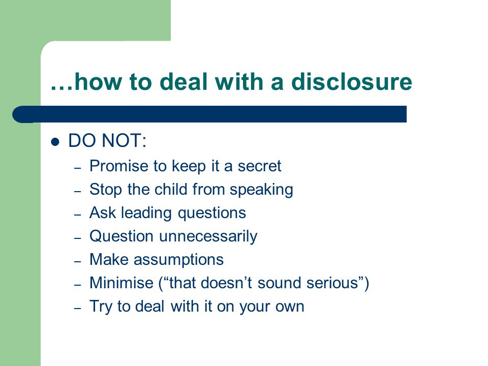 …how to deal with a disclosure