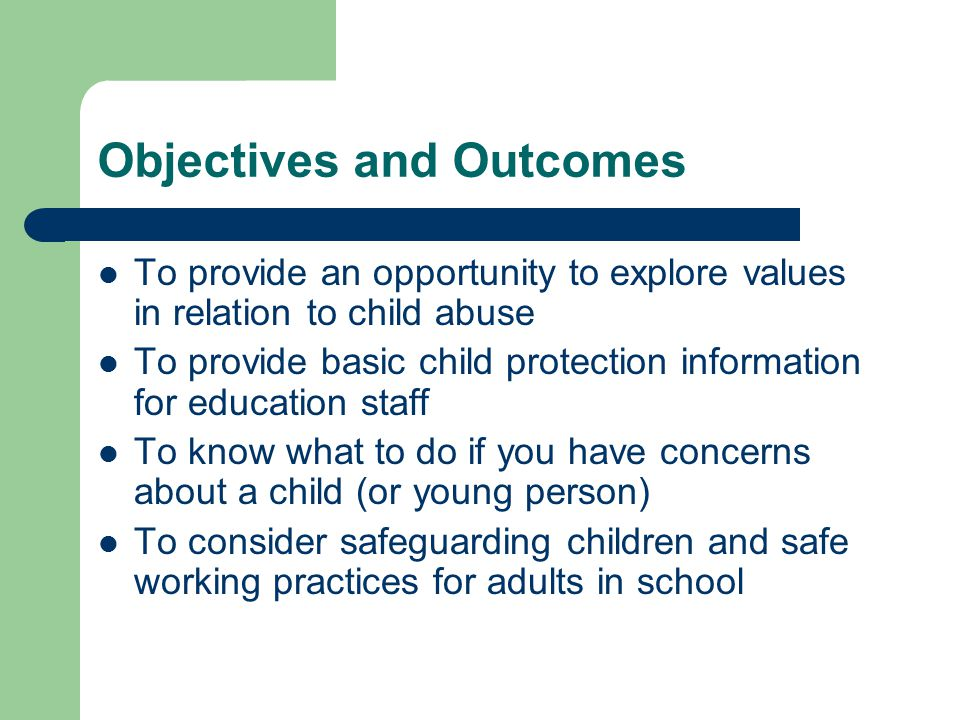 Objectives and Outcomes