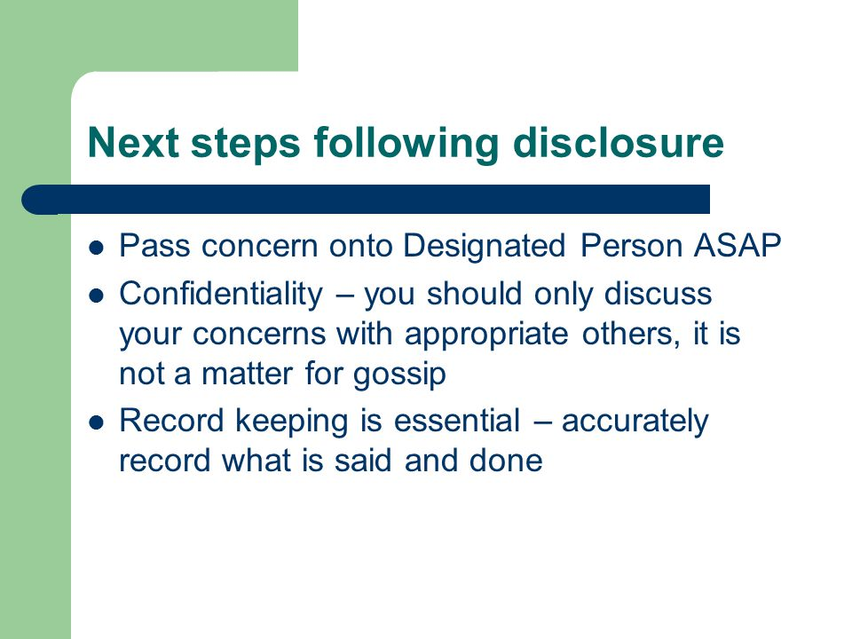 Next steps following disclosure