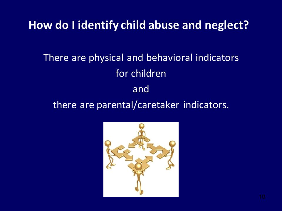 How do I identify child abuse and neglect