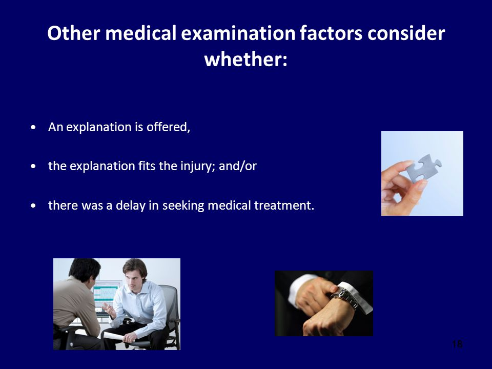 Other medical examination factors consider whether: