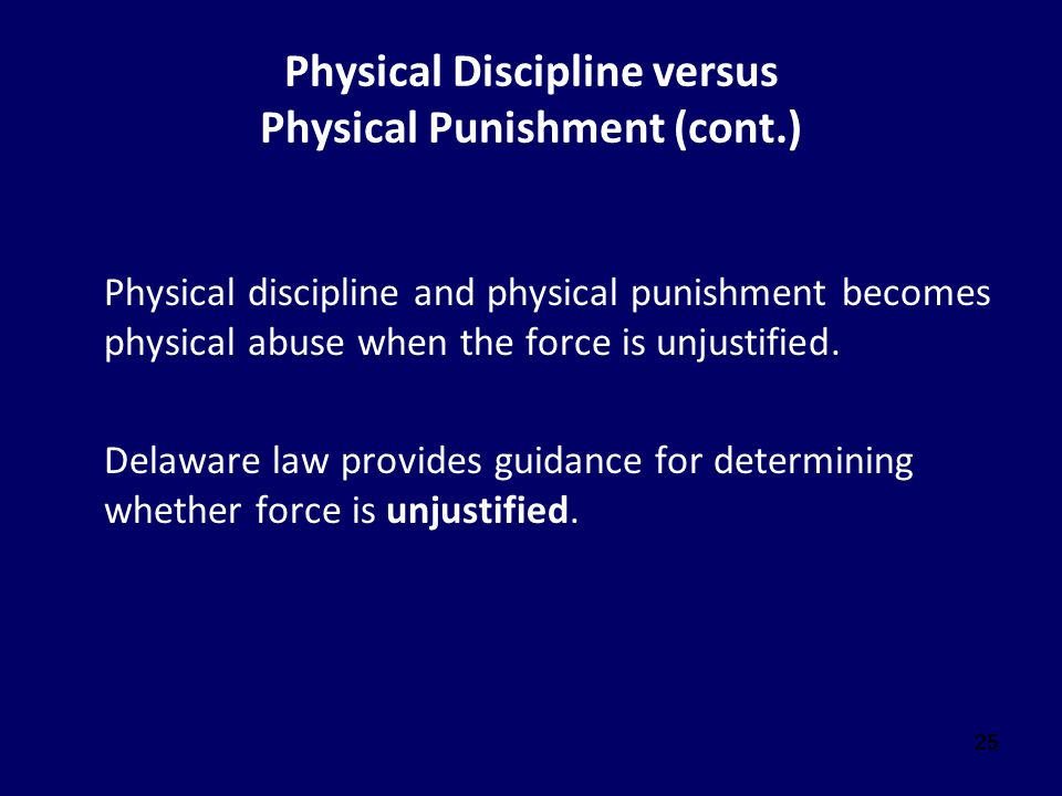 Physical Discipline versus Physical Punishment (cont.)