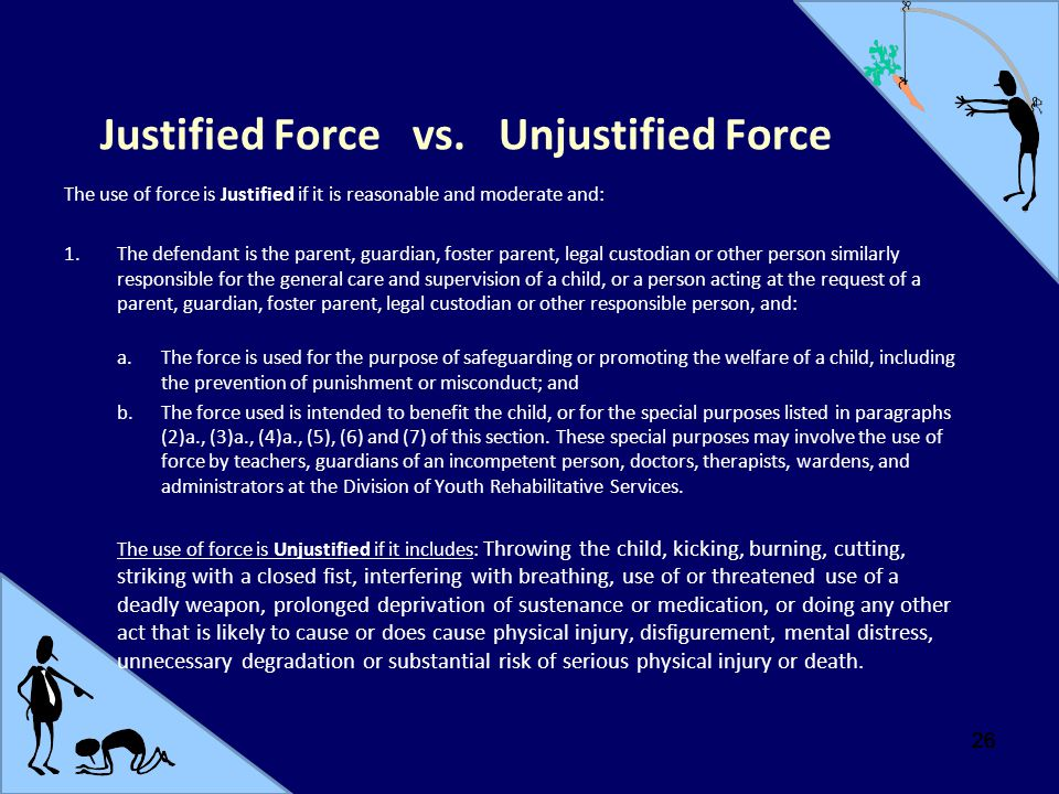Justified Force vs. Unjustified Force