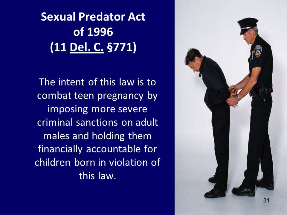 Sexual Predator Act of 1996 (11 Del. C. §771)