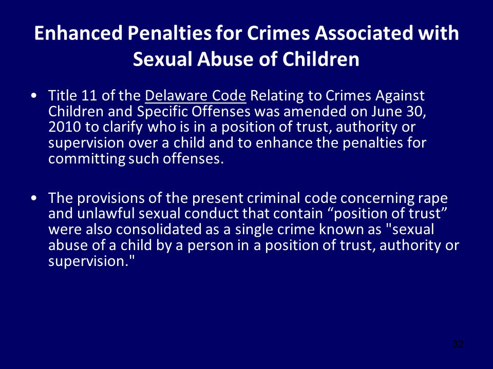 Enhanced Penalties for Crimes Associated with Sexual Abuse of Children