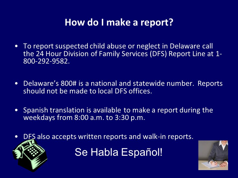 How do I make a report Se Habla Español!