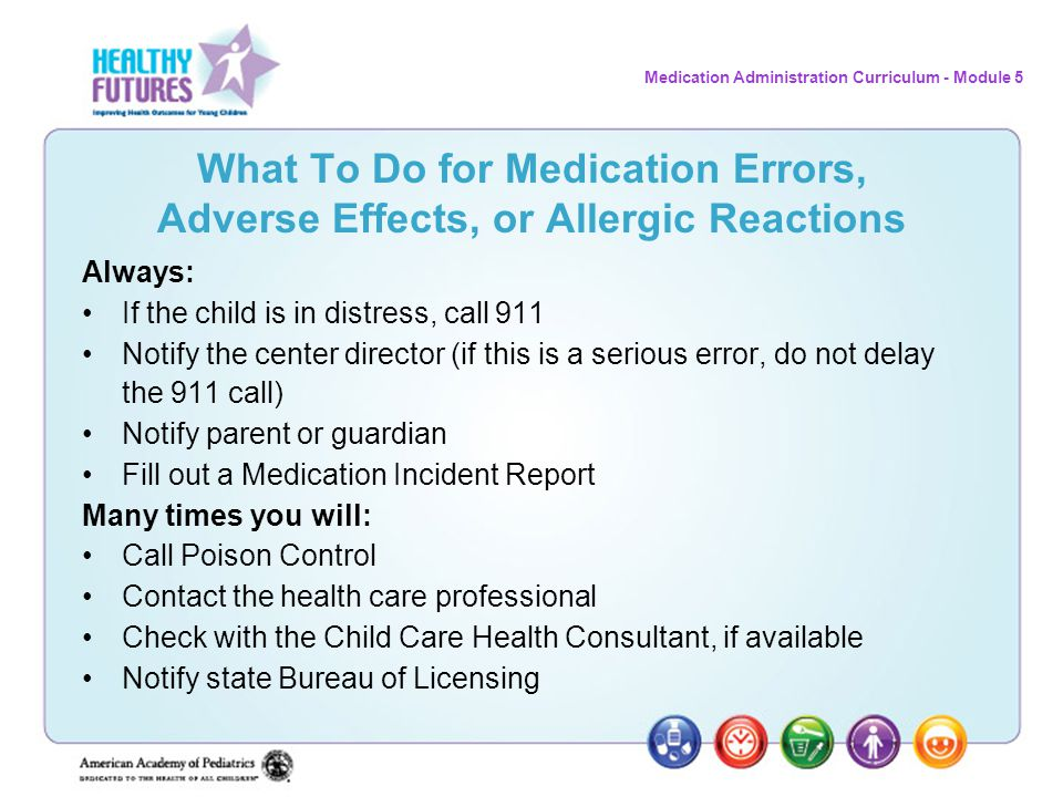 What To Do for Medication Errors, Adverse Effects, or Allergic Reactions