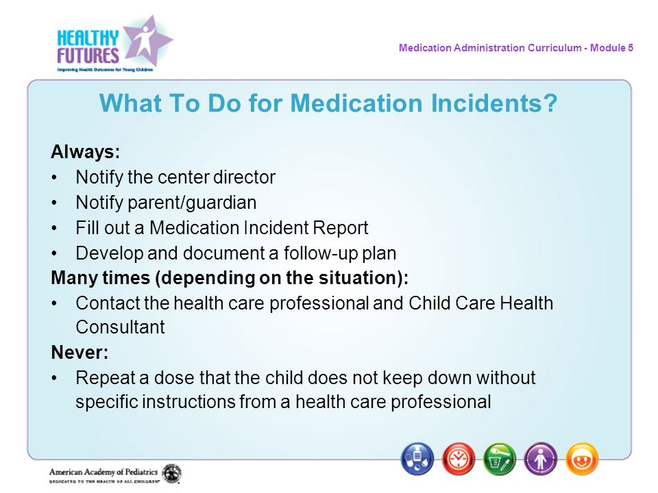 What To Do for Medication Incidents