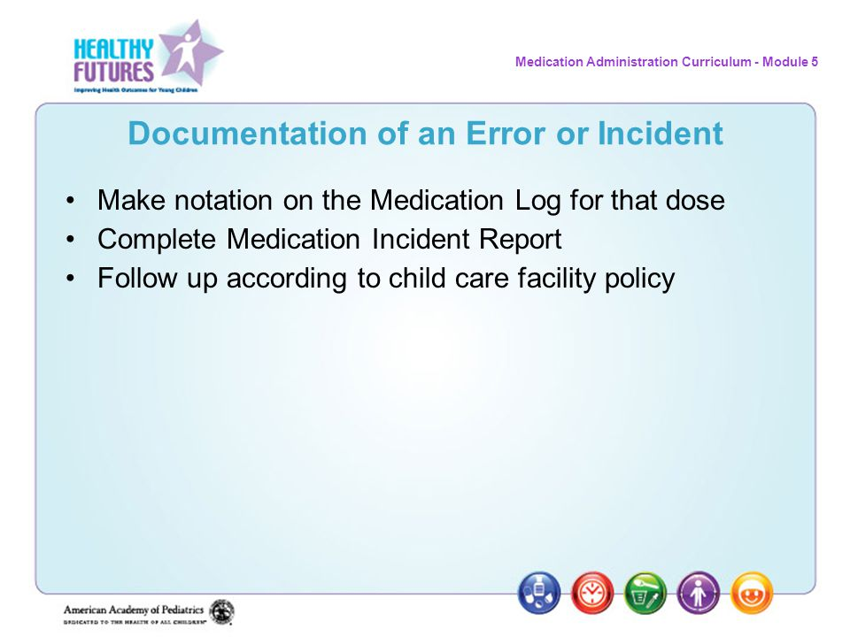 Documentation of an Error or Incident
