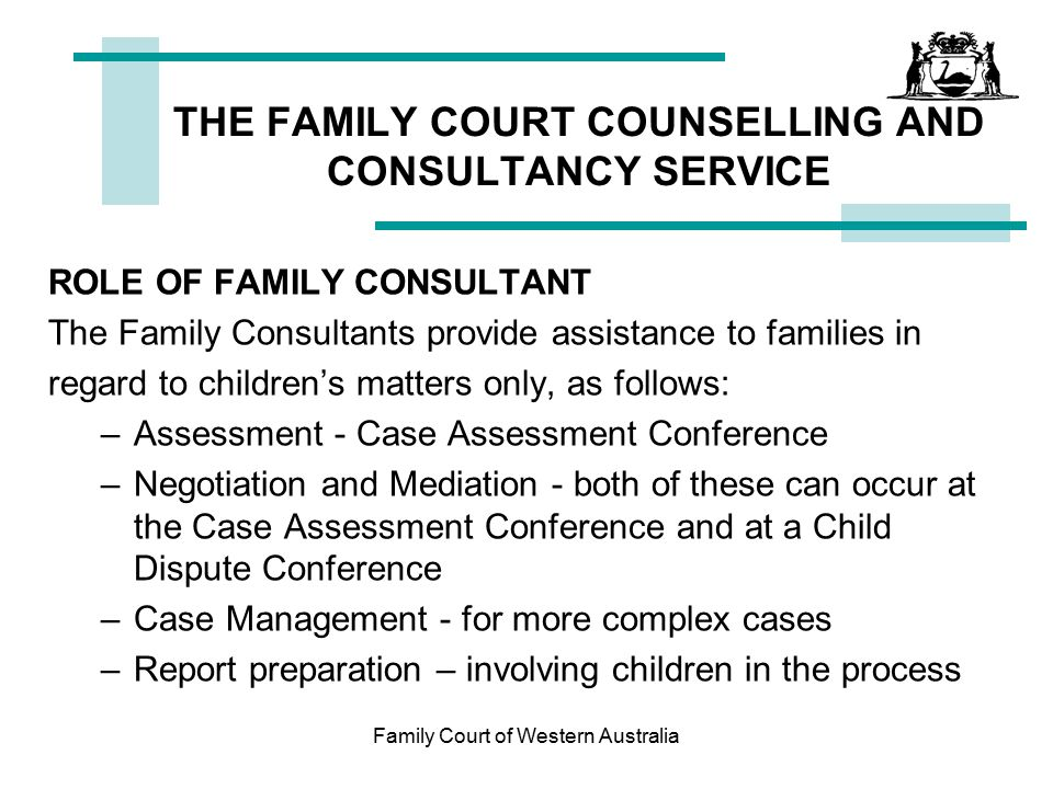 THE FAMILY COURT COUNSELLING AND CONSULTANCY SERVICE