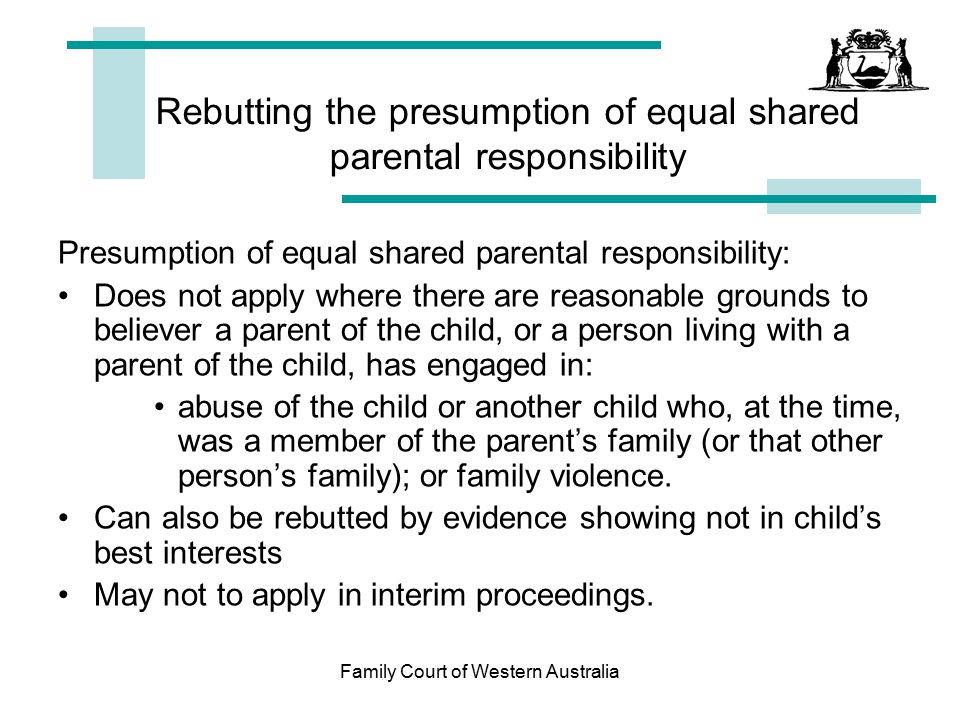 Rebutting the presumption of equal shared parental responsibility