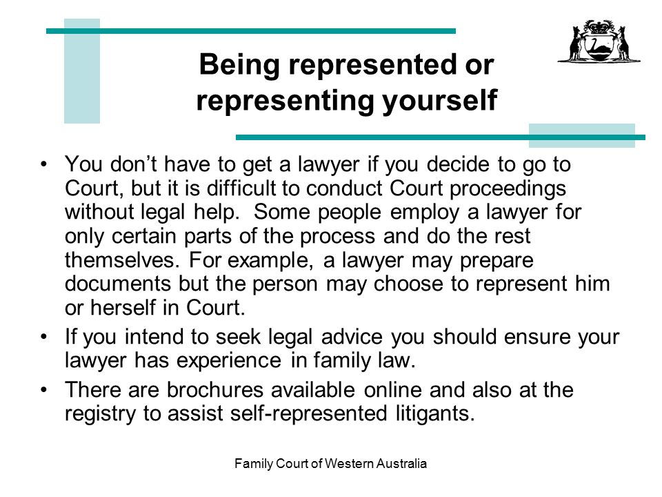 Family court of western australia ppt download family court of western australia being represented or representing yourself solutioingenieria Choice Image