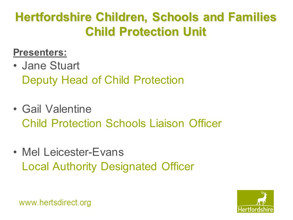 Hertfordshire Children, Schools and Families Child Protection Unit