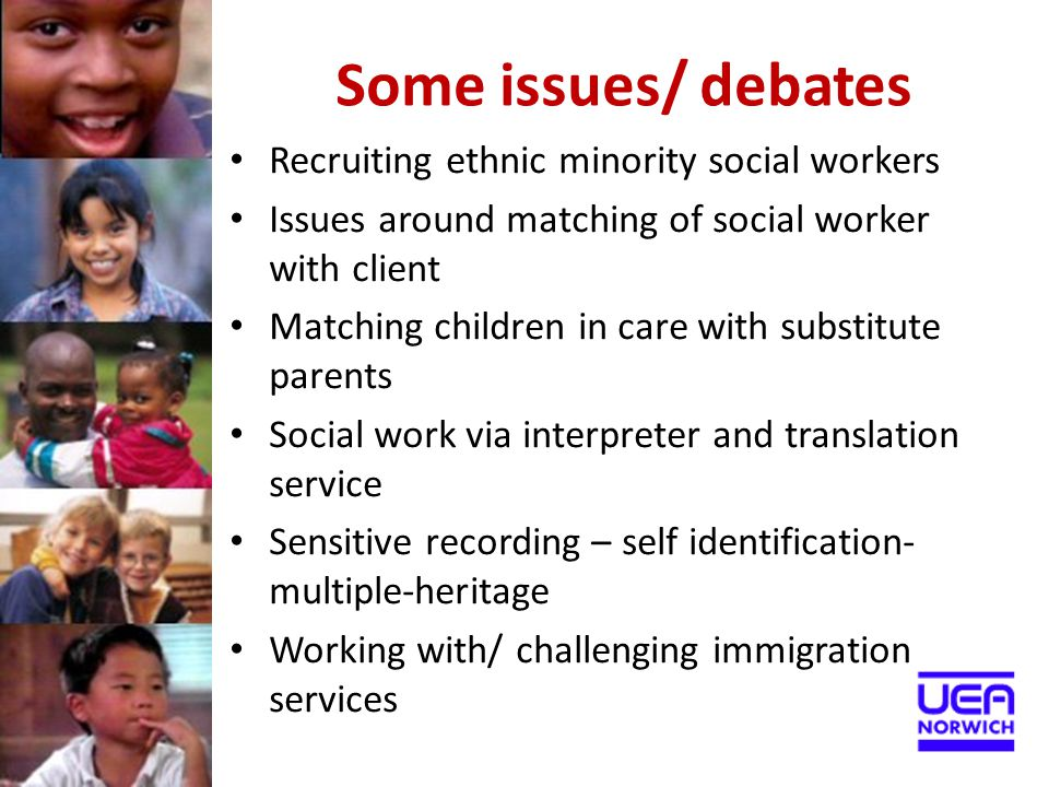 Some issues/ debates Recruiting ethnic minority social workers