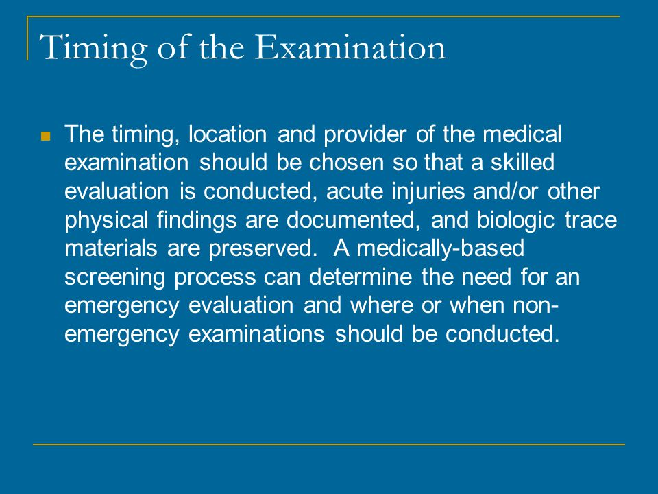 Timing of the Examination