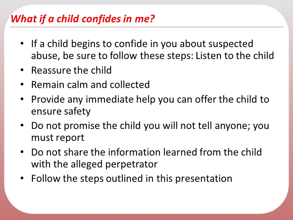What if a child confides in me