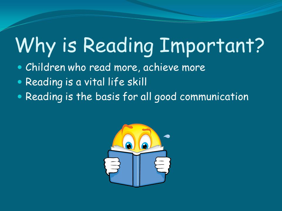 Why is Reading Important