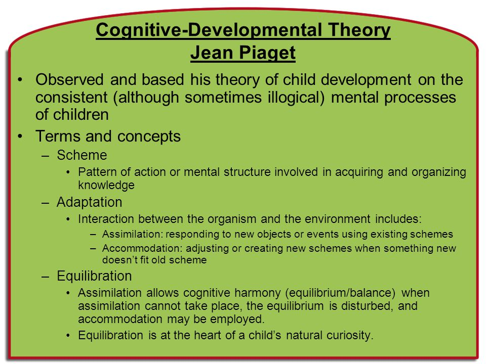 Cognitive-Developmental Theory Jean Piaget