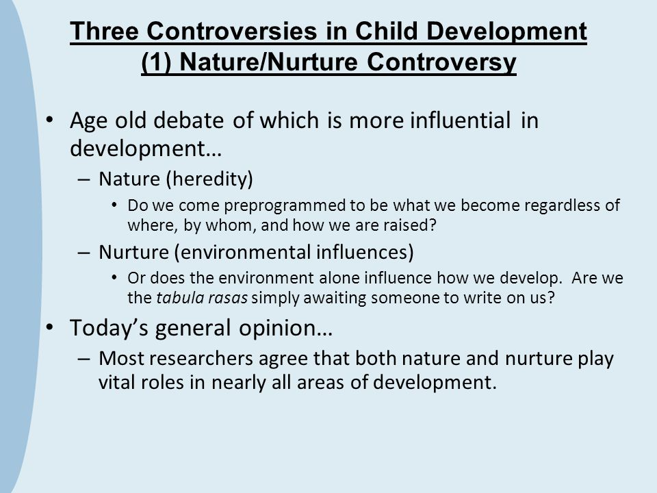 Age old debate of which is more influential in development…