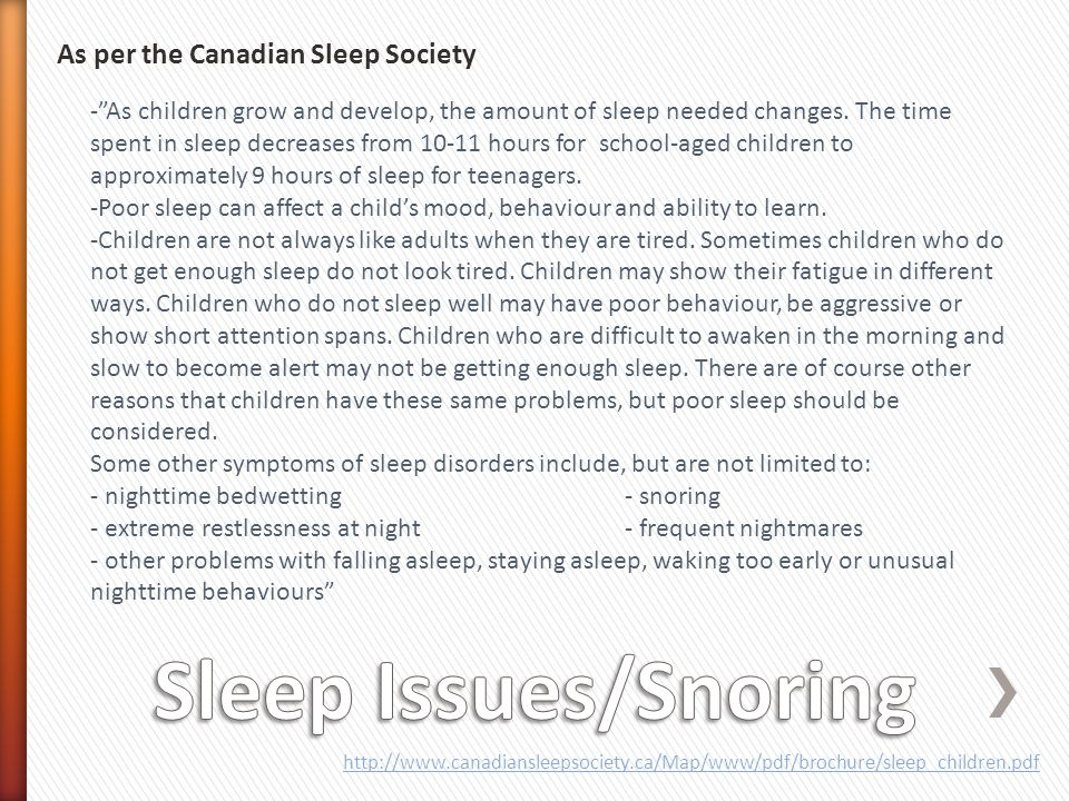 Sleep Issues/Snoring As per the Canadian Sleep Society