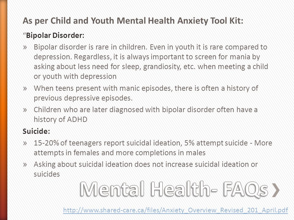 As per Child and Youth Mental Health Anxiety Tool Kit: