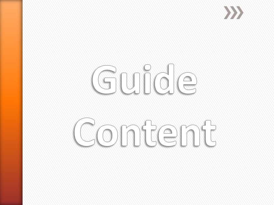 Guide Content