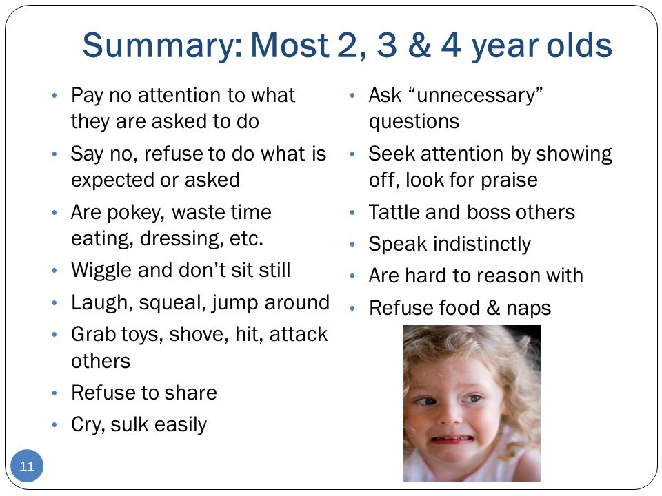 Summary: Most 2, 3 & 4 year olds