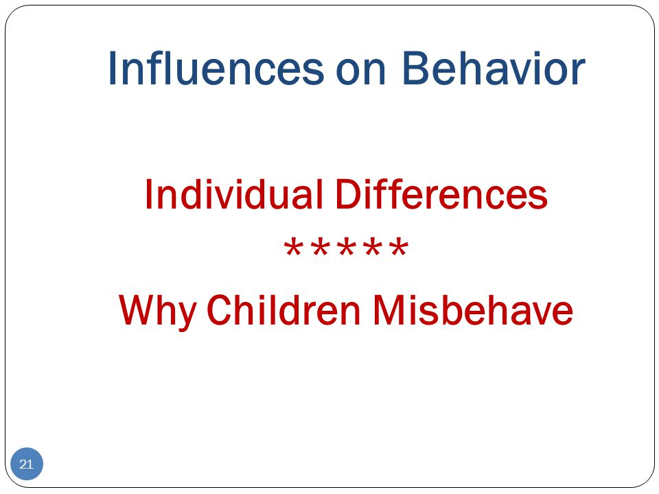 Influences on Behavior