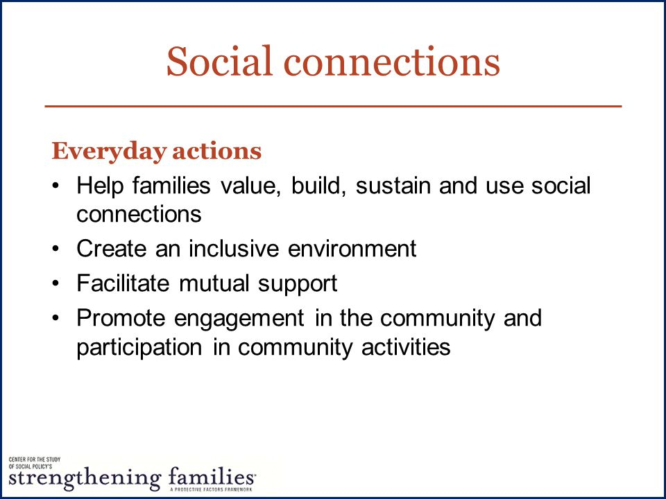 Social connections Everyday actions