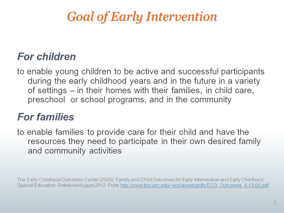 Goal of Early Intervention