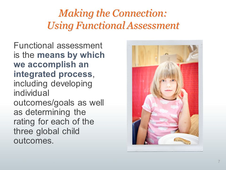 Making the Connection: Using Functional Assessment