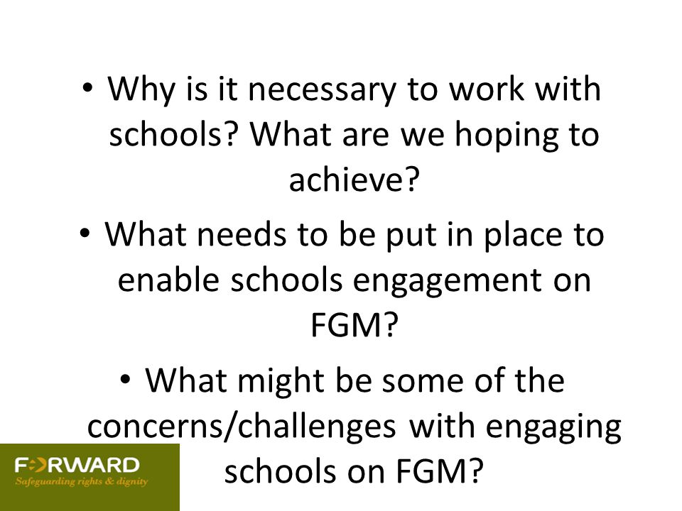What needs to be put in place to enable schools engagement on FGM