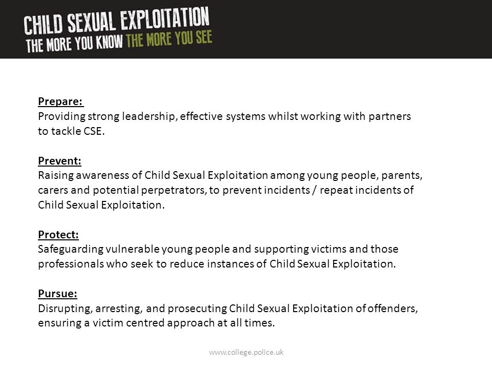 Child Sexual Exploitation. Protect: