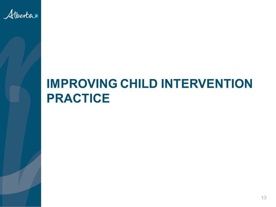 IMPROVING CHILD INTERVENTION PRACTICE
