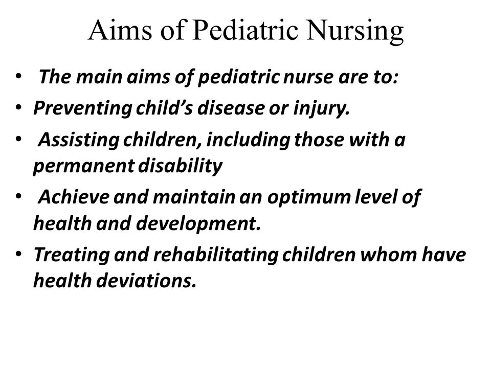Aims of Pediatric Nursing