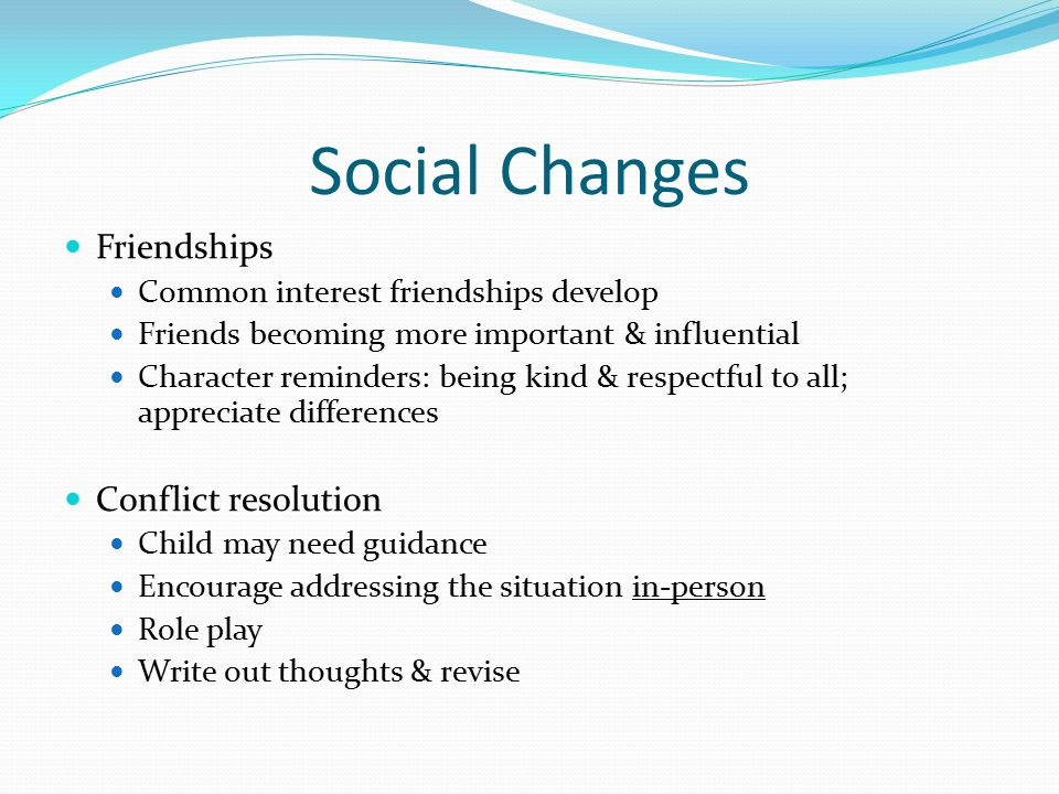 Social Changes Friendships Conflict resolution