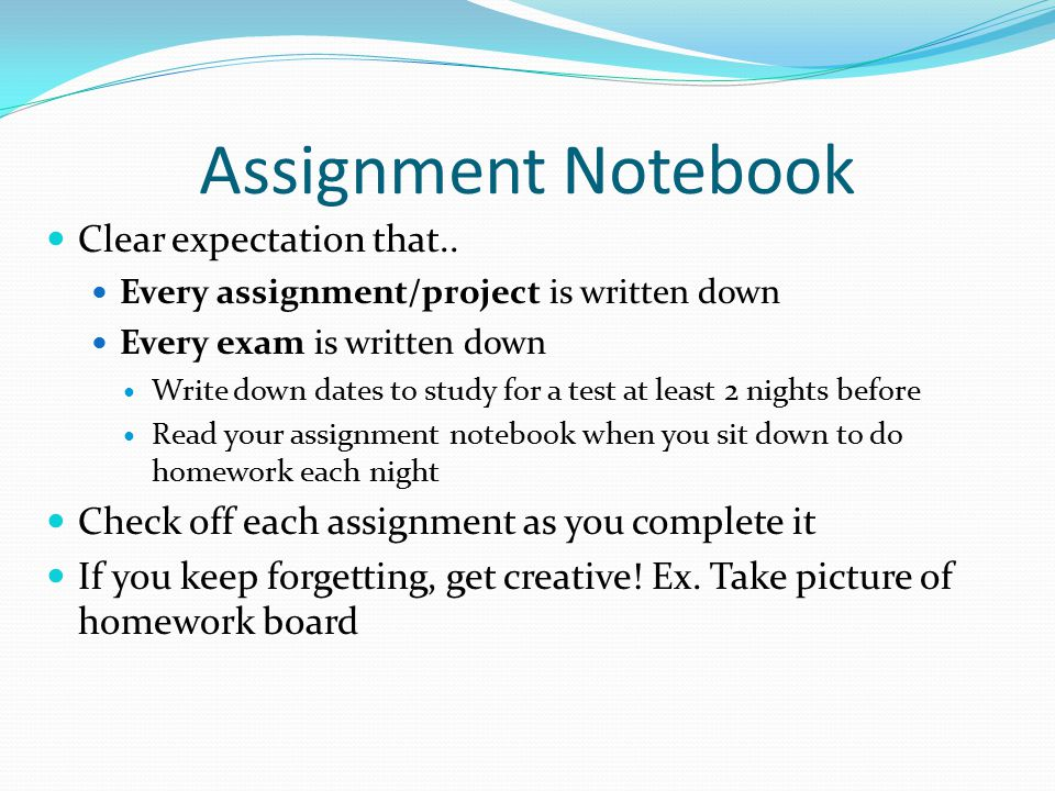Assignment Notebook Clear expectation that..