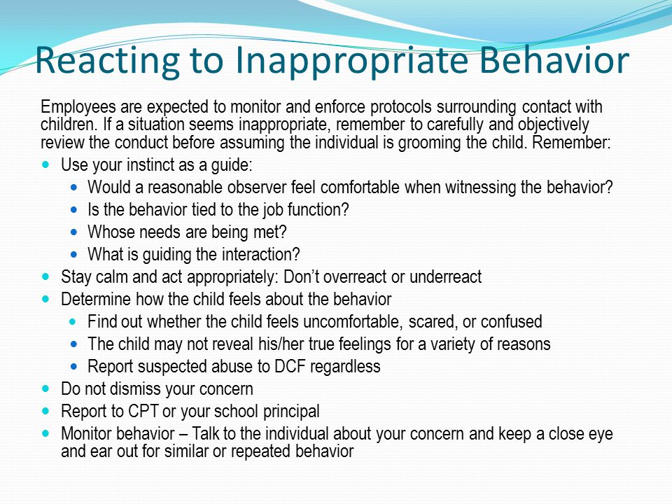 Reacting to Inappropriate Behavior