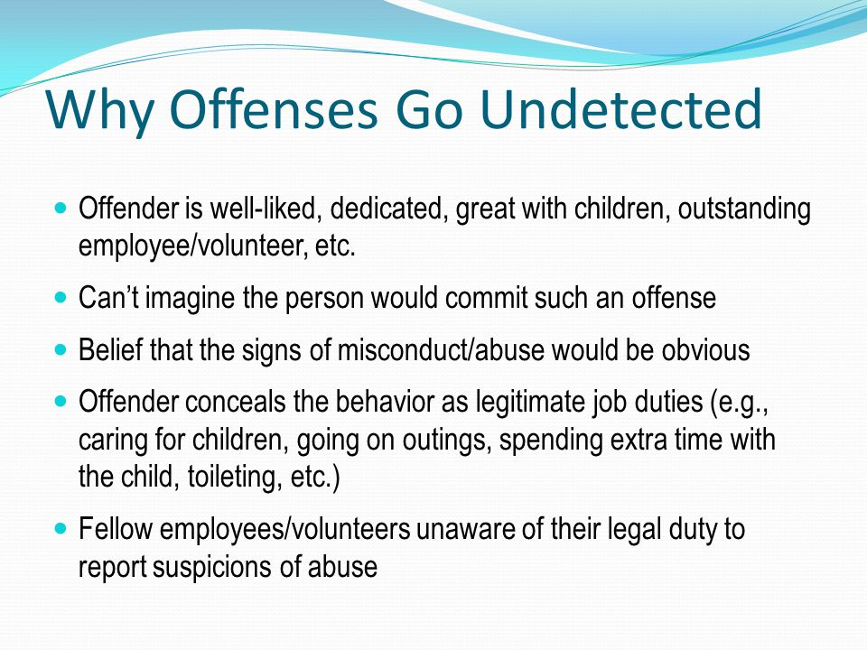 Why Offenses Go Undetected