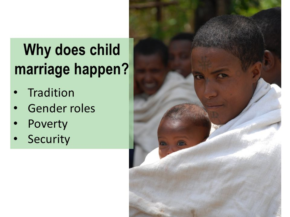 Why does child marriage happen