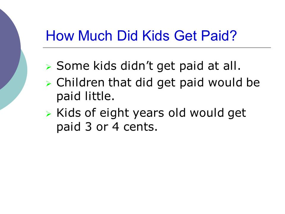 How Much Did Kids Get Paid