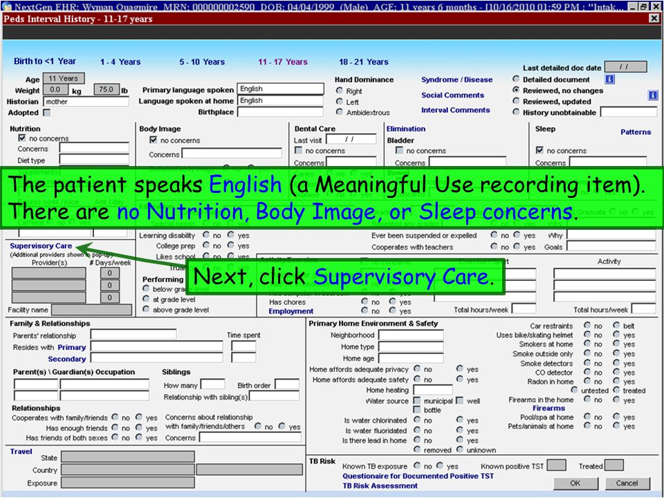 The patient speaks English (a Meaningful Use recording item).