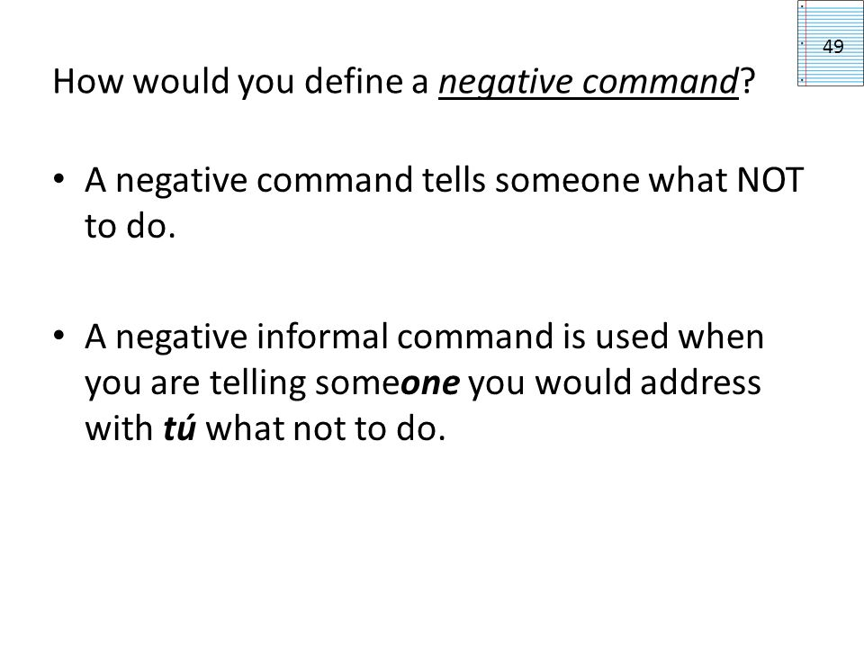 How would you define a negative command