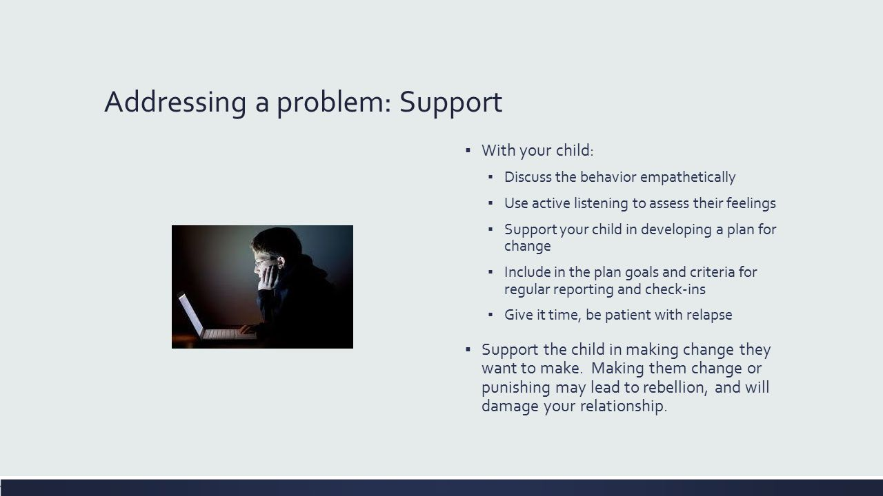 Addressing a problem: Support