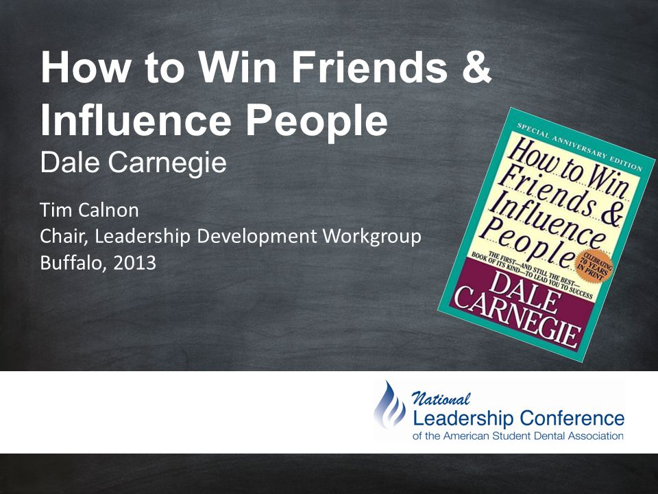 How to Win Friends & Influence People - ppt download