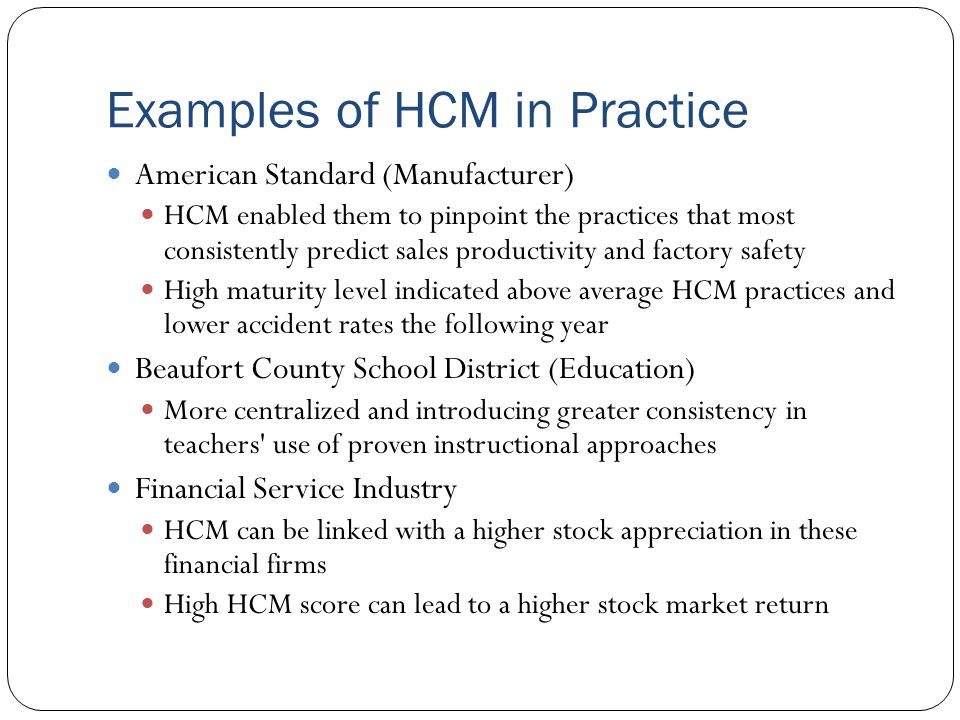 Examples of HCM in Practice