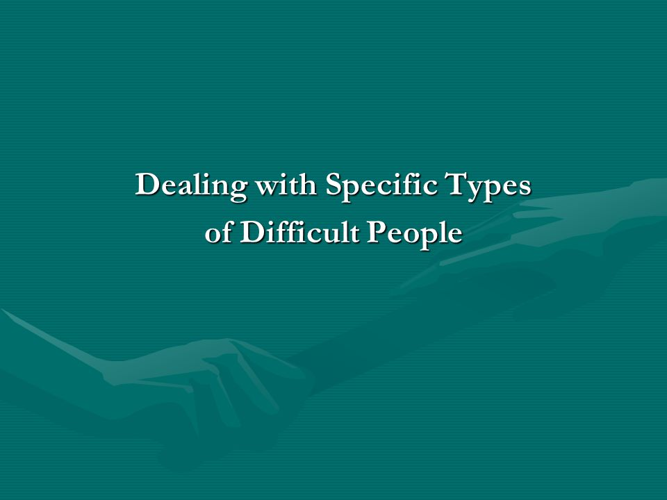 Dealing with Specific Types