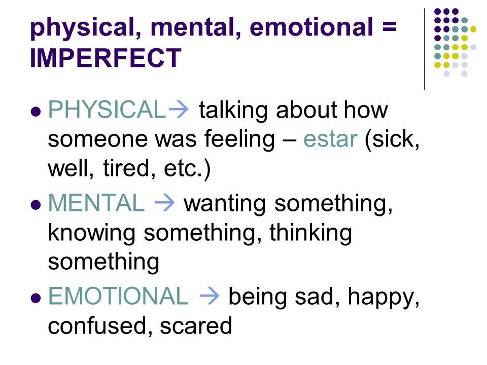 physical, mental, emotional = IMPERFECT
