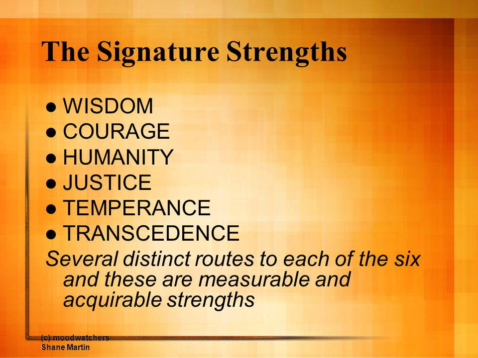 The Signature Strengths