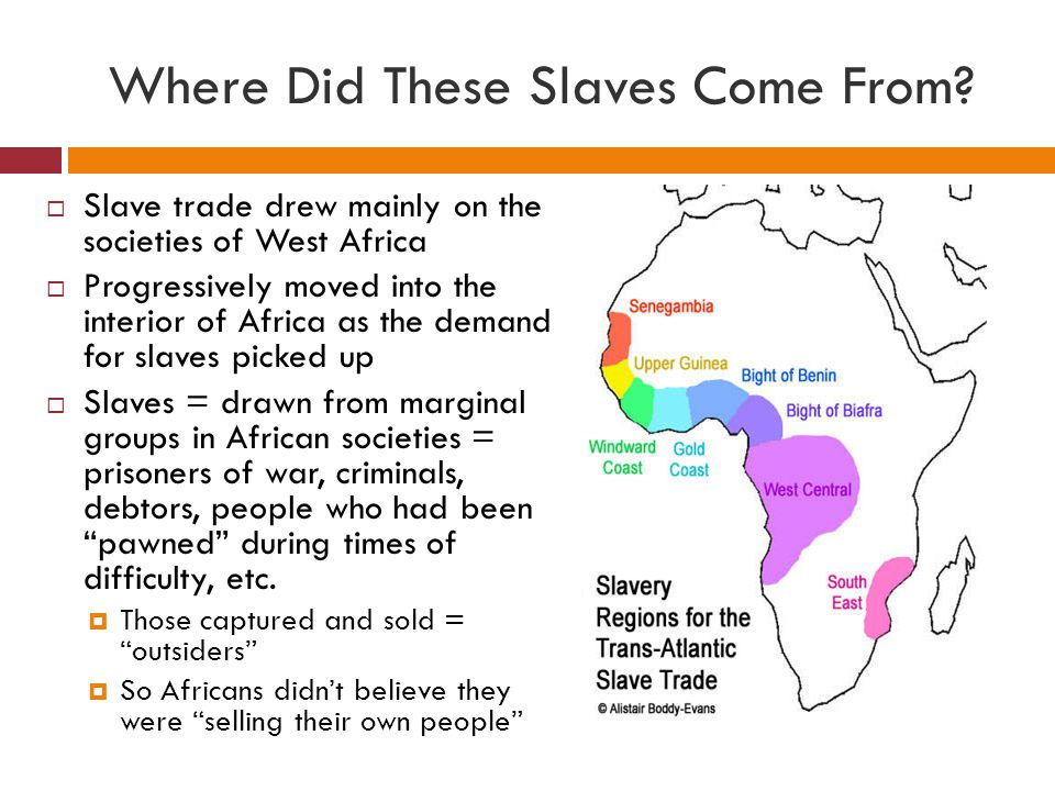 Where Did These Slaves Come From